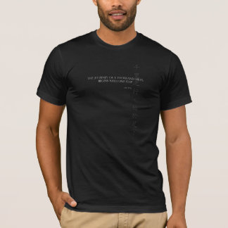 Lao Tzu Quote T-Shirt: Journey of 1000 Miles T-Shirt