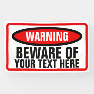Large Warning Sign Banner with Custom Text