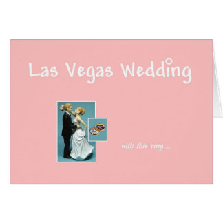 Las Vegas Wedding, with this ring, Bride & Groom C Card