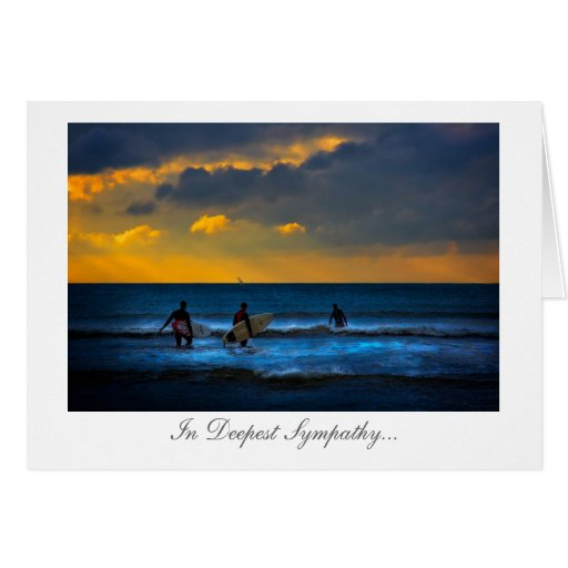Last Surf Of The Day - In Sympathy at your loss Cards