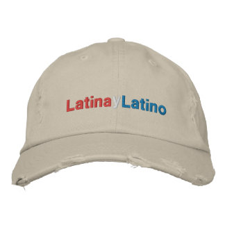Latina y Latino Embroidered Baseball Cap
