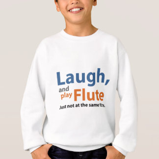 Laugh and Play Flute Sweatshirt