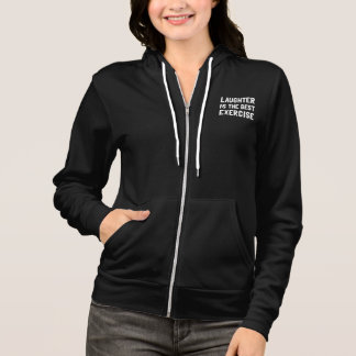 Laughter Best Exercise Hoodie