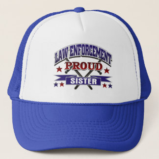 Law Enforcement Proud Sister Trucker Hat