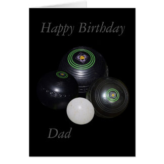 Lawn Bowls, Happy Birthday Dad Small Card