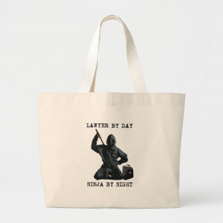 Lawyer By Day, Ninja By Night Large Tote Bag