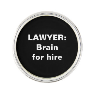 Lawyer Lapel Pin: Brain for hire Lapel Pin