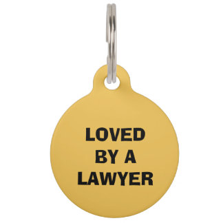 Lawyer Lg Round Pet Tag: Loved by a lawyer Pet Name Tag