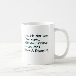Lead Me not Into Temptation Basic White Mug