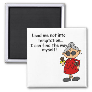 Lead Me Not Into Temptation Humor Square Magnet
