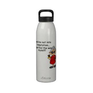 Lead Me Not Into Temptation Humor Reusable Water Bottle