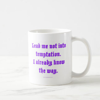 Lead me not into temptation mugs