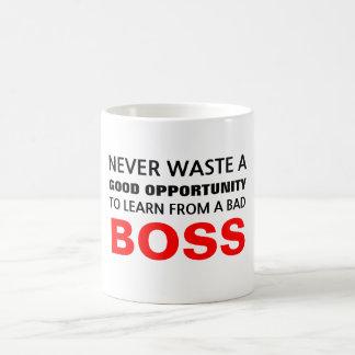 Learn from a bad boss basic white mug