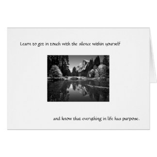 Learn to get in touch with the silence . . . note card