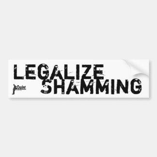 Legalize Shamming Bumper Stickers