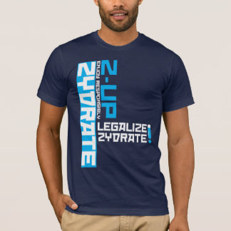 legalize zydrate T-Shirt