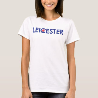 LEICESTER! T-Shirt