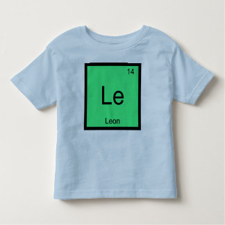 Leon  Name Chemistry Element Periodic Table Toddler T-Shirt