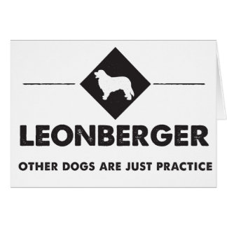 Leonberger - Other dogs are practice Card