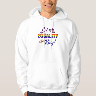 Let Equality Ring LGBT Marriage Equality Rainbow Hoodie