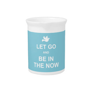Let go and be in the now - Spiritual quote - Blue Pitcher