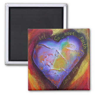 Let Go Have Faith and Fly Magnet