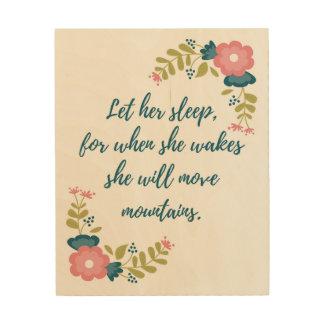 Let Her Sleep Wood Wall Art