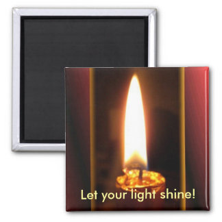 Let your light shine! magnet
