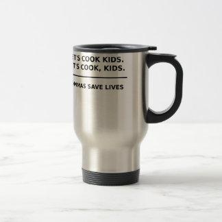Lets Cook Kids Commas Save Lives Travel Mug