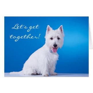 Let's Get Together West Highland Terrier Note Card