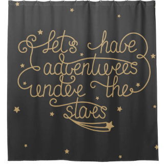 Lets Have Adventures Shower Curtain