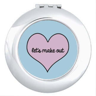 LET'S MAKE OUT Compact Mirror
