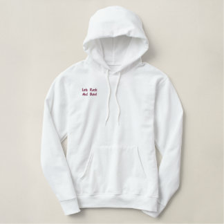 Lets_Rock_And_Bowl_Ladies_White_Hoodie_Pullover. Embroidered Hoody