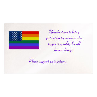 LGBT Flag, Your business is being patronized by... Pack Of Standard Business Cards