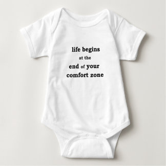 life begins at the end of your comfort zone baby bodysuit
