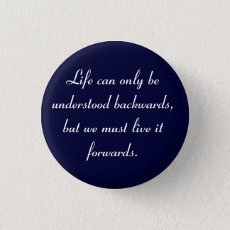 Life can be understood Flair 3 Cm Round Badge