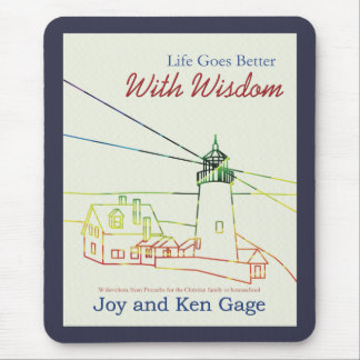 Life Goes Better with Wisdom Mouse Pad