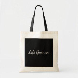 LIFE GOES ON CANVAS BAG