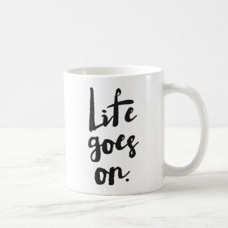 Life Goes On | Black Rustic Modern Calligraphy Basic White Mug