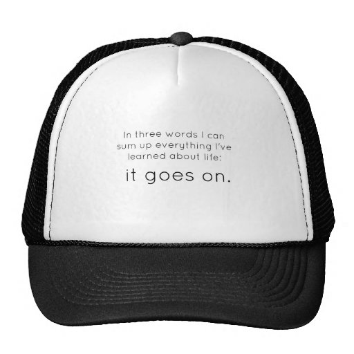 Life Goes On Mesh Hat