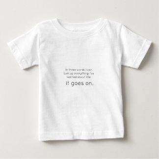 Life Goes On Shirt