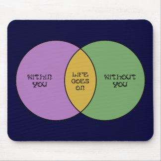 Life Goes On Venn Mouse Pad