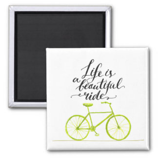 Life Is A Beautiful Ride Lime Green Magnet