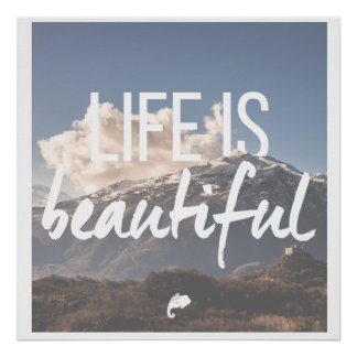 """""""Life Is Beautiful"""" poster"""