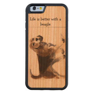 Life is better withbeagle iphone6 cherry wood case