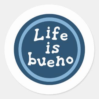 Life is bueno classic round sticker