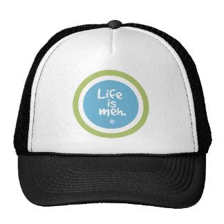 Life is Meh Cap
