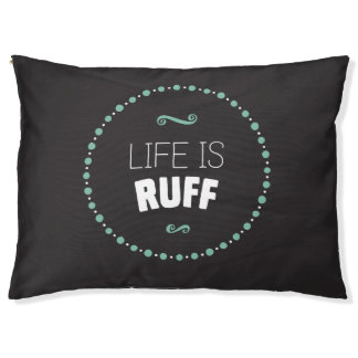 Life is Ruff Dog Bed – Black
