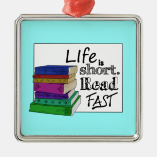 Life is Short. Read Fast. Christmas Ornament