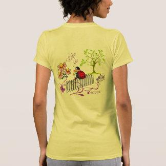 Life is Sweet lady's Tee Shirt